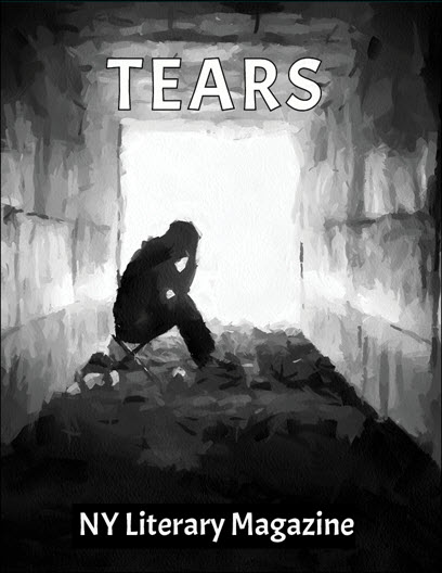 NY Literary Magazine TEARS_Best Dark Sad Poetry Anthology