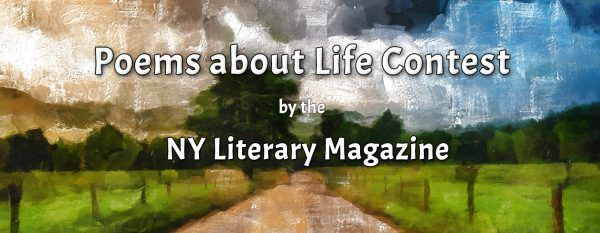 Deep Poems about Life Contest Free to Enter by the NY Literary Magazine
