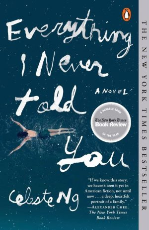 Everything I Never Told you Book Review by the NY Literary Magazine
