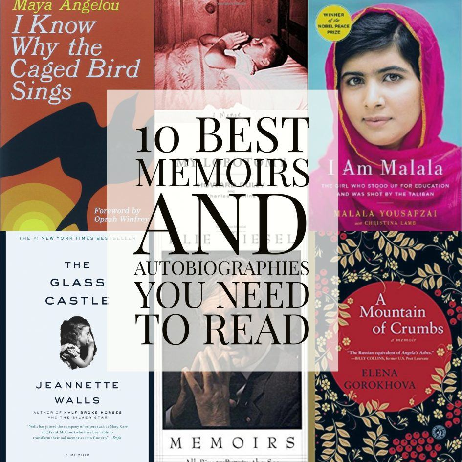 10 Memoirs and Autobiographies you need to read