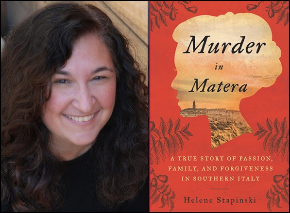 Interview with Bestselling Author Helene Stapinski of Murder in Matera