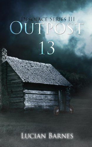 Outpost by Horror Author Lucian Barnes