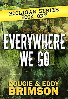Everywhere We Go Book Dougie Brimson