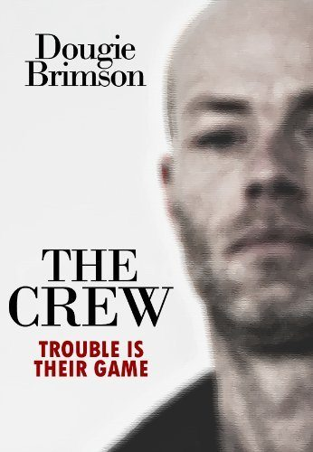 The Crew by Dougie Brimson