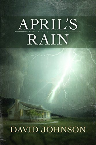 April Rain - Tucker's Way Series by David Johnson