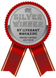 NY Literary Magazine July 2016 Poetry Contest Silver Award Winner