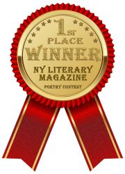 NY Literary Magazine Poetry Contest 1st Place Winner Award