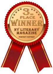 NY Literary Magazine Poetry Competition 3rd Place Winner Award