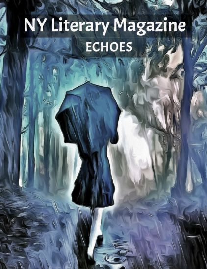 "NY Literary Magazine ""Echoes"" Anthology of Modern Poems with Deep Meaning"
