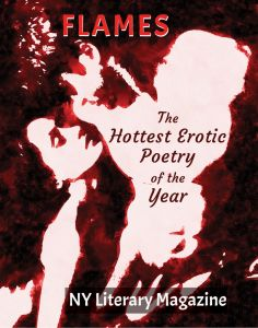 NY Literary Magazine FLAMES Best Steamy Erotic Poetry Collection
