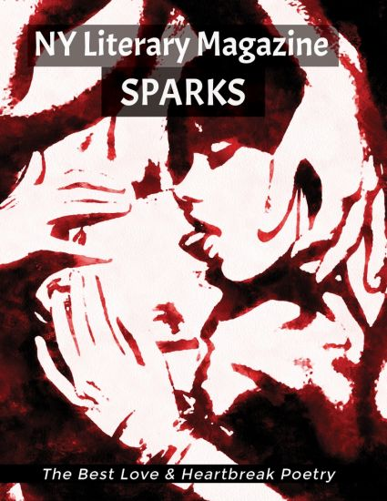 NY Literary Magazine SPARKS Best Love Poetry Anthology
